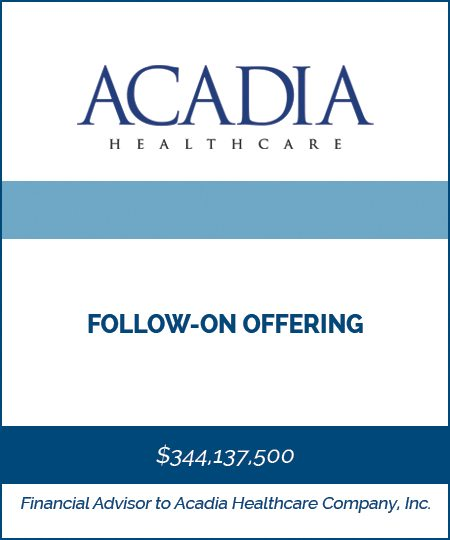 Acadia Healthcare – Follow-On Offering*
