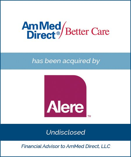 Alere Acquires AmMed Direct*