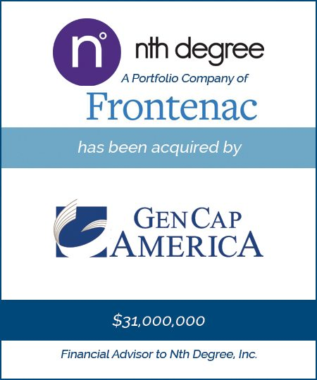 Nth Degree has been acquired by GenCap America
