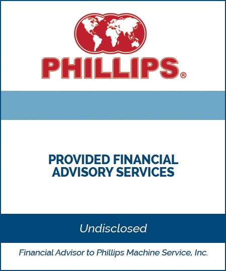 Phillips Machine Service – Financial Advisory