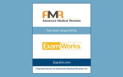 ExamWorks Group Acquires Advanced Medical Reviews
