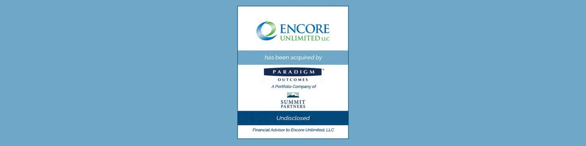 Paradigm Outcomes Acquires Encore Unlimited | Bailey Southwell & Co.