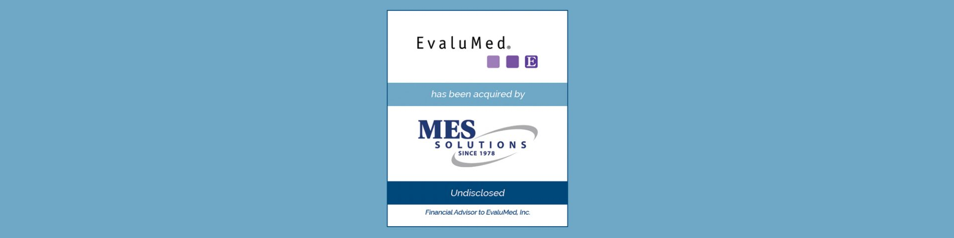MES Group Acquires EvaluMed | Bailey Southwell & Co.