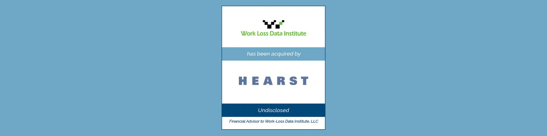 Hearst Acquires Work-Loss Data Institute | Bailey Southwell & Co.