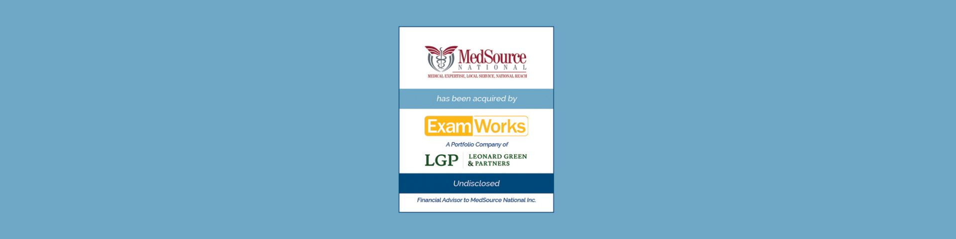 Bailey Southwell & Co. Represents MedSource National Sale ExamWorks