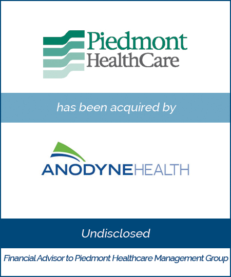 Piedmont Healthcare Management Group has been acquired by Anodyne Health