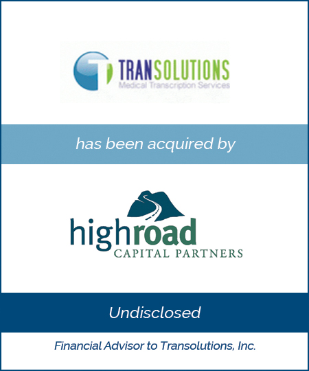 Transolutions Inc has been acquired by Highroad Capital Partners