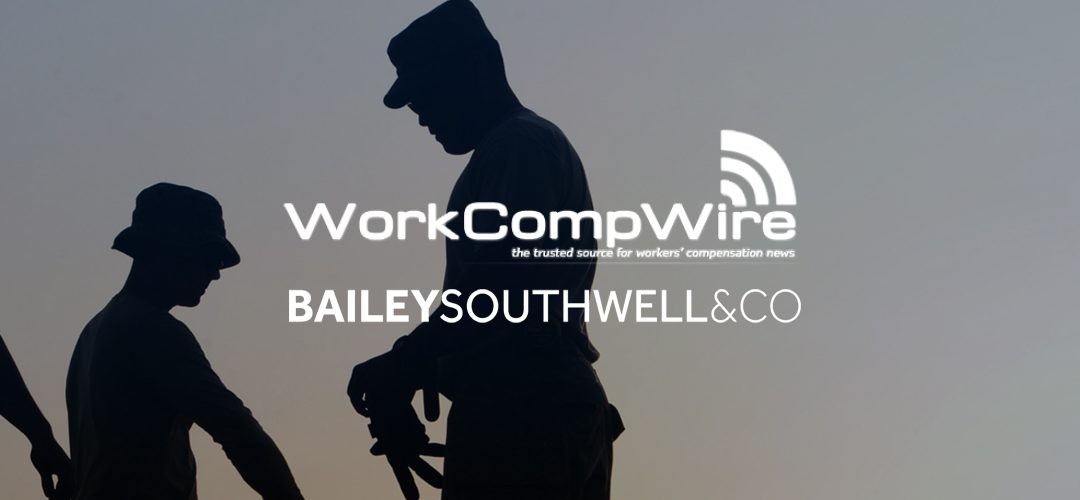 BSC Featured in WorkCompWire – Industry Consolidation: Outlook for Industry Business Owners (Part 2 of 2)