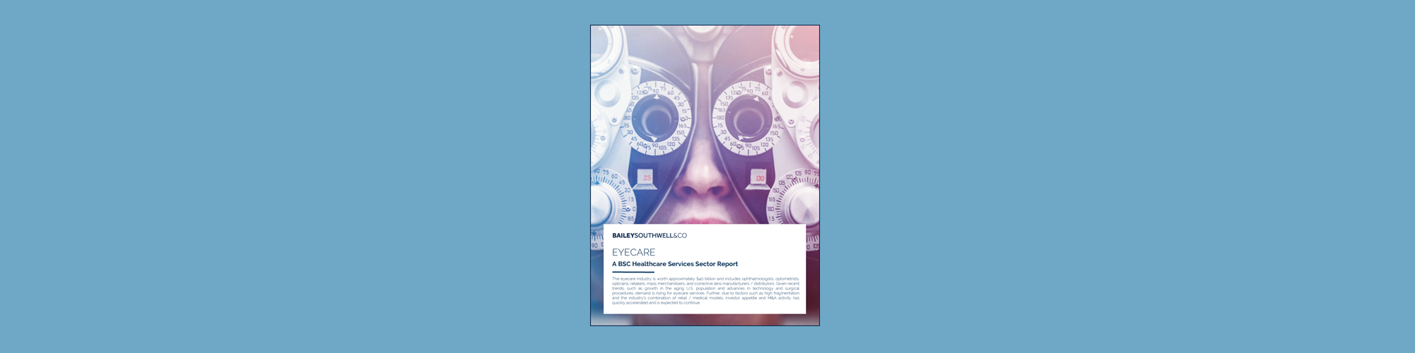 Eyecare: A BSC Healthcare Services Sector Report