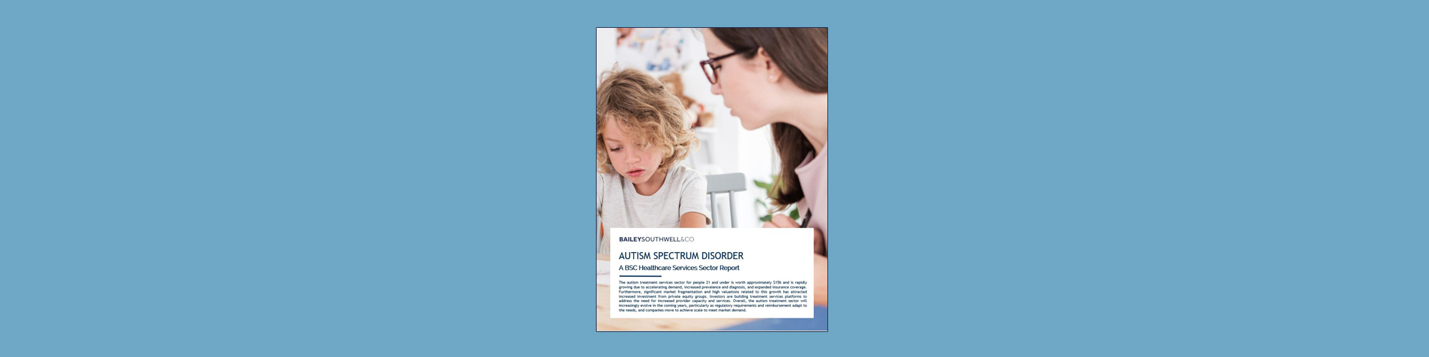 Autism Spectrum Disorder: A BSC Healthcare Services Sector Report