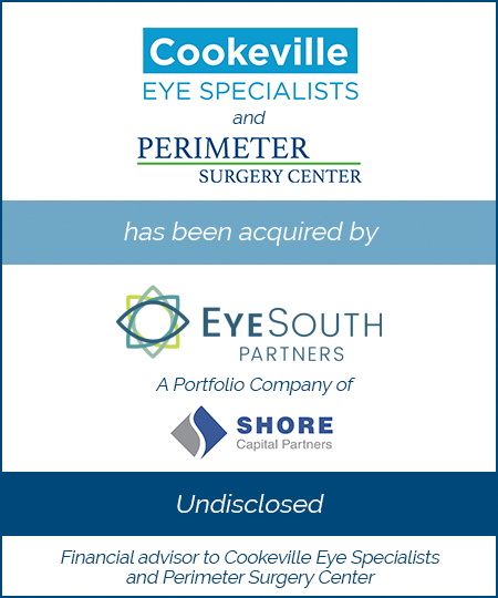 Cookeville Eye Specialists and Perimeter Surgery Center have been acquired by EyeSouth Partners