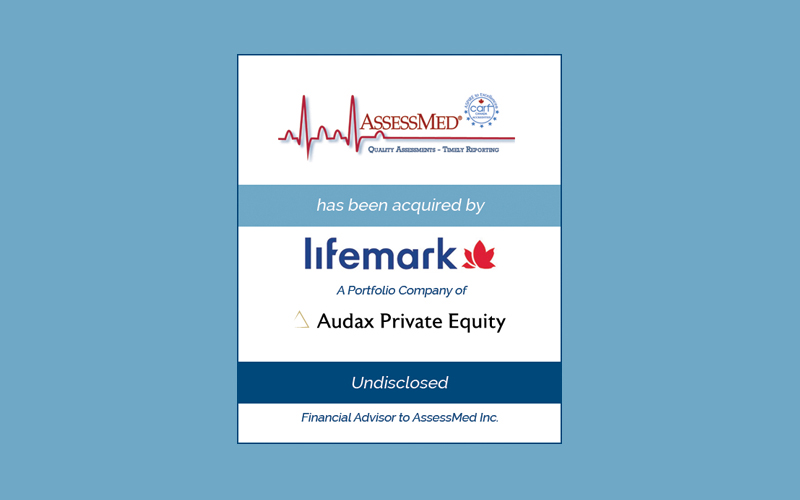 Bailey Southwell & Co. Represents AssessMed in its Sale to Lifemark Health Group