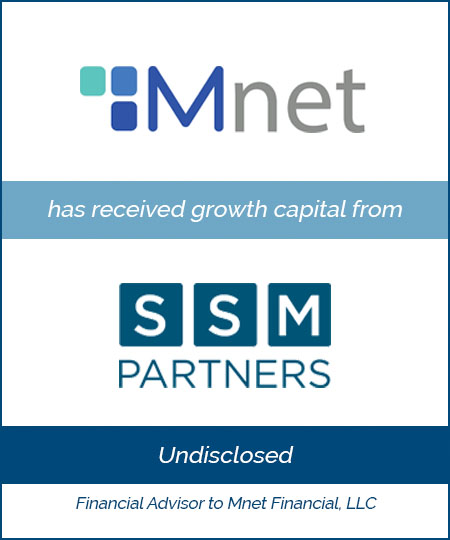 Bailey Southwell & Co. Advises Mnet in its Strategic Growth Investment from SSM Partners