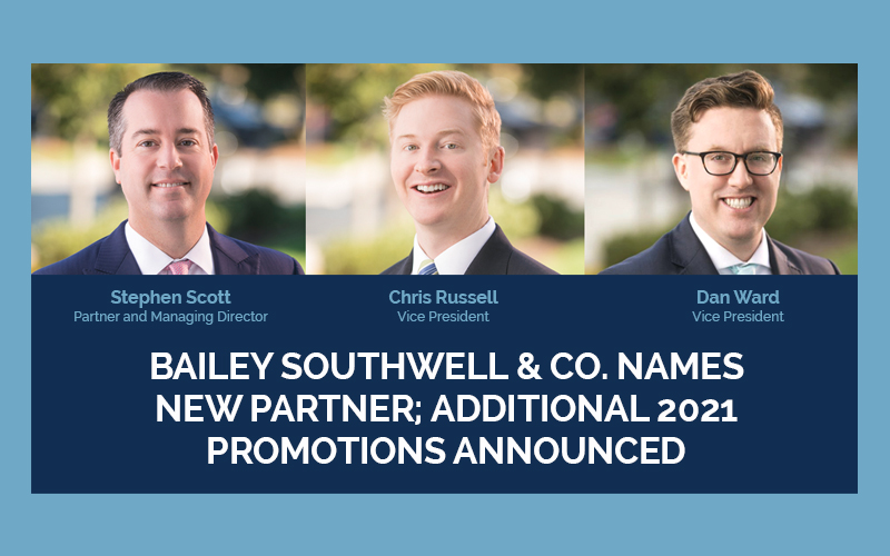 Bailey Southwell & Co. Names New Partner; Additional 2021 Promotions Announced