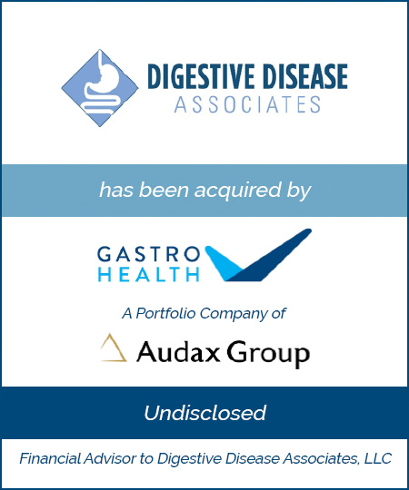Bailey Southwell & Co. Advises Digestive Disease Associates in its Sale to Gastro Health